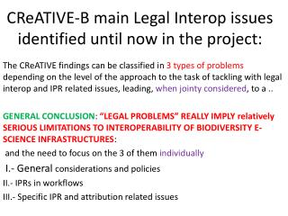 CReATIVE-B main Legal Interop issues identified until now in the project: