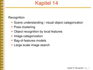 Recognition Scene understanding / visual object categorization Pose clustering