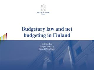 Budgetary law and net budgeting in Finland