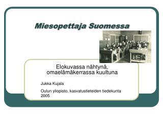 Miesopettaja Suomessa