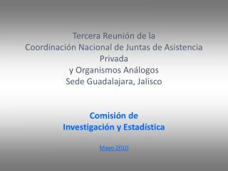 Tercera Reunión de la  Coordinación Nacional de Juntas de Asistencia Privada