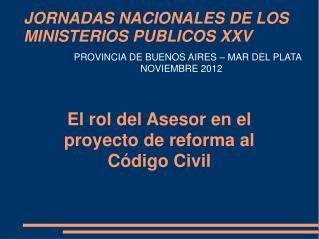 JORNADAS NACIONALES DE LOS MINISTERIOS PUBLICOS XXV