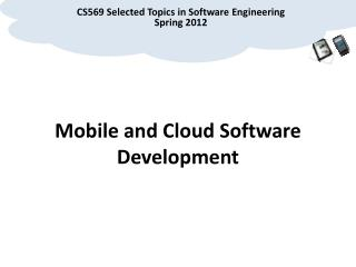 Mobile and Cloud Software Development