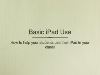 Basic iPad Use