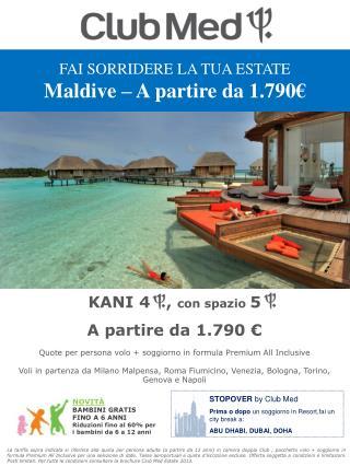 KANI 4   ,  con spazio  5 A partire da 1.790 €