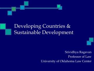 Developing Countries & Sustainable Development