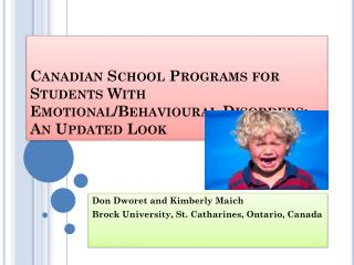 Canadian School Programs for Students With Emotional/Behavioural Disorders: An Updated Look