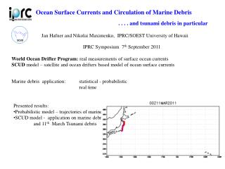 Ocean Surface Currents and Circulation of Marine Debris