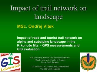 Impact of trail network on landscape