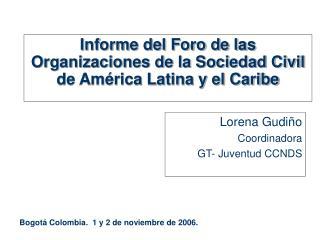 Informe del Foro de las Organizaciones de la Sociedad Civil de América Latina y el Caribe