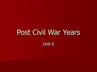Post Civil War Years