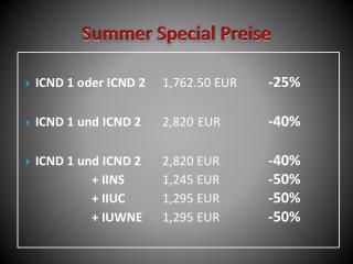 Summer Special  Preise