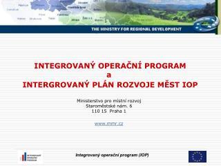 IOP  Oblast intervence 5.2. Zlepšení prostředí v problémových sídlištích