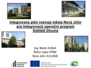 Integrovaný plán rozvoje města Nový Jičín pro Integrovaný operační program Sídliště Dlouhá