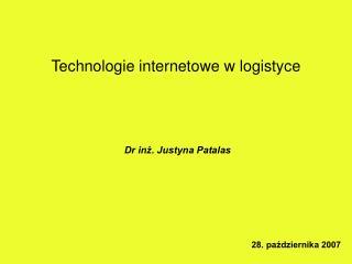 Dr inż. Justyna Patalas