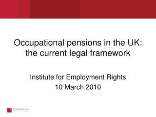 Occupational pensions in the UK: the current legal framework