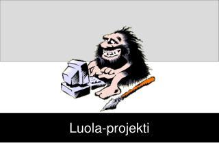 Luola-projekti