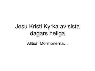 Jesu Kristi Kyrka av sista dagars heliga