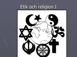 Etik och religion I