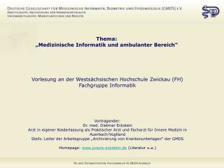 """Thema: """"Medizinische Informatik und ambulanter Bereich"""""""
