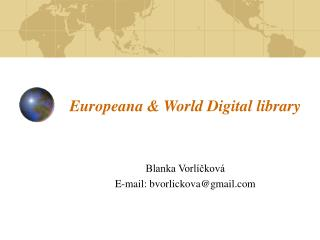 Europeana & World Digital library
