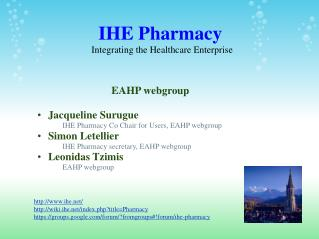 IHE Pharmacy  Integrating the Healthcare Enterprise