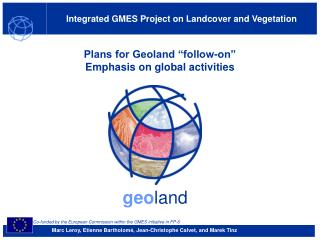 "Plans for Geoland ""follow-on"" Emphasis on global activities"