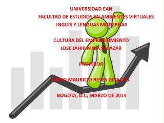UNIVERSIDAD EAN         FACULTAD  DE ESTUDIOS EN AMBIENTES  VIRTUALES INGLES  Y LENGUAS MODERNAS