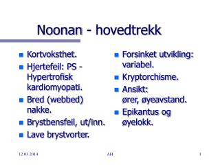 Noonan - hovedtrekk