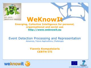 WeKnowIt Emerging, Collective Intelligence for personal, organisational and social use