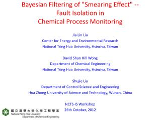 "Bayesian Filtering of ""Smearing Effect"" -- Fault Isolation in  Chemical Process Monitoring"