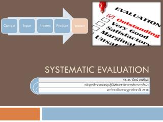 Systematic Evaluation
