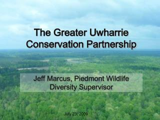 The Greater Uwharrie Conservation Partnership
