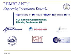 REMBRANDT Empowering Translational Research�
