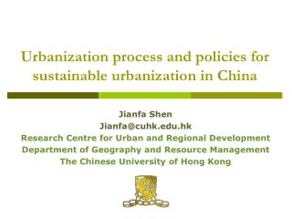 Urbanization process and policies for sustainable urbanization in China