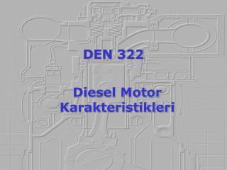 DEN 322