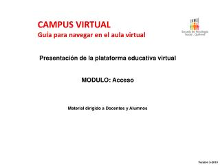 CAMPUS VIRTUAL Gu í a para navegar en el aula virtual