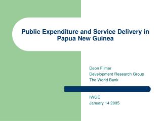 Public Expenditure and Service Delivery in Papua New Guinea