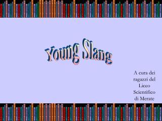 Young Slang
