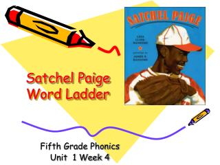 Satchel Paige Word Ladder