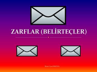 ZARFLAR (BELİRTEÇLER)