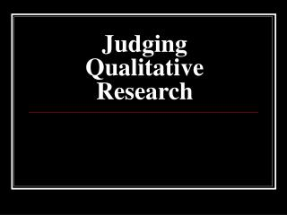 Judging Qualitative Research