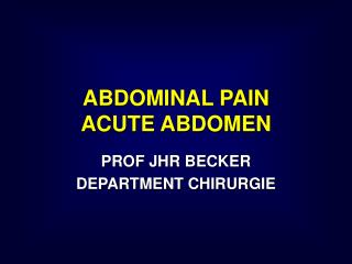 ABDOMINAL PAIN ACUTE ABDOMEN