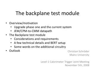 The  backplane test  module