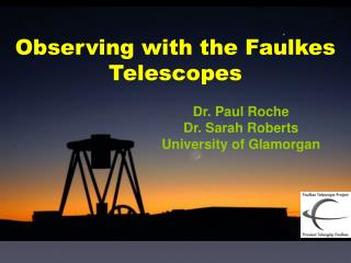 Dr. Paul Roche Dr. Sarah Roberts University of Glamorgan