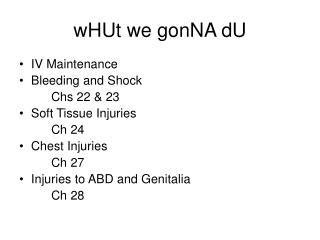 wHUt we gonNA dU