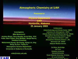 The UAH Atmospheric Chemistry Program