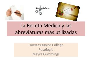 La Receta Médica y las abreviaturas más utilizadas