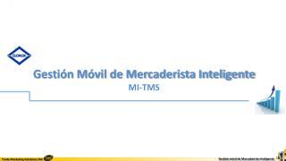 Gestión Móvil de Mercaderista Inteligente MI-TMS