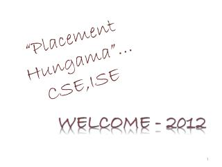 """Placement  Hungama""… CSE ,ISE"